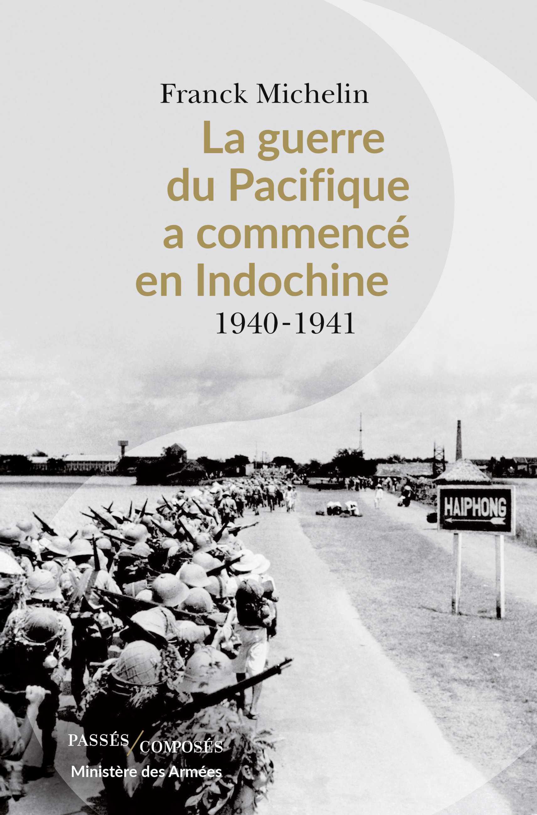 La Guerre du Pacifique a commencé en Indochine