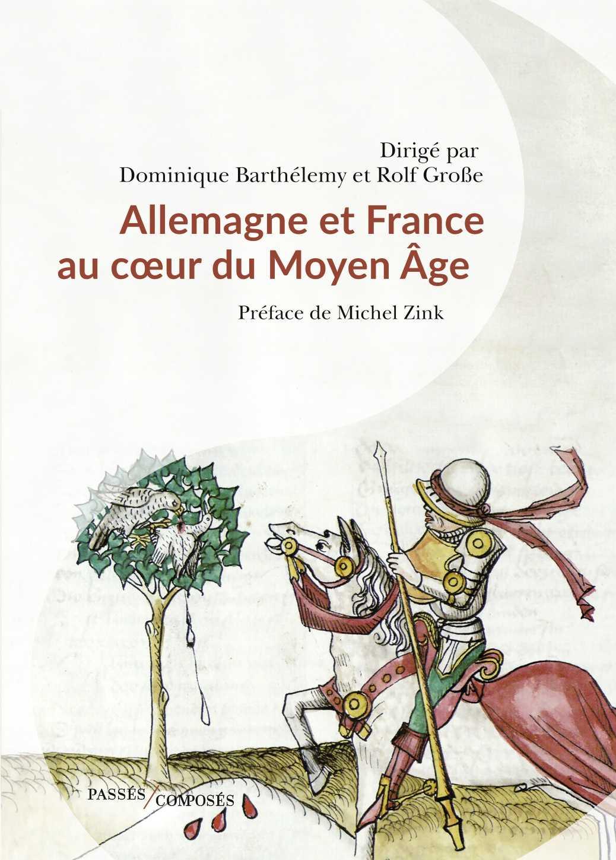 Allemagne et France au cœur du Moyen Âge
