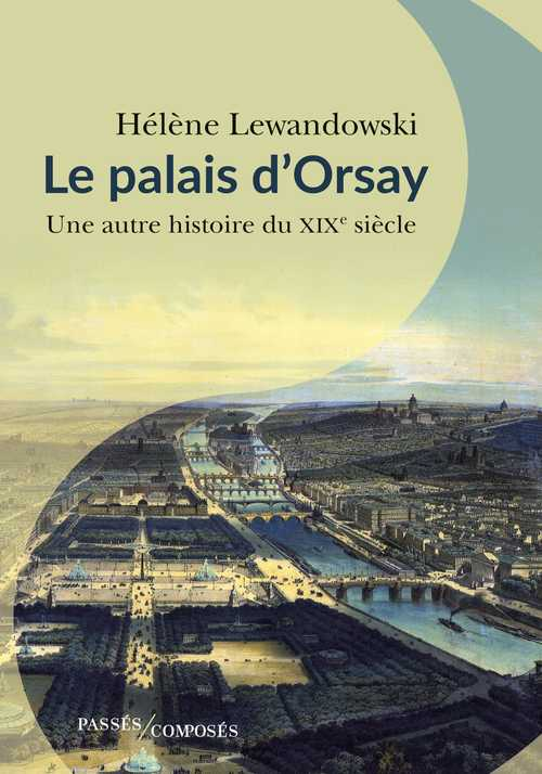 Le Palais d'Orsay